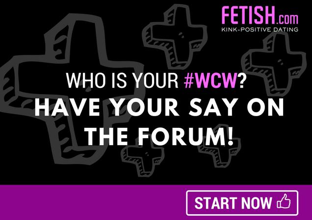 #WCW International Women's Day - Top 10 Sex-Positive Women by Fetish.com
