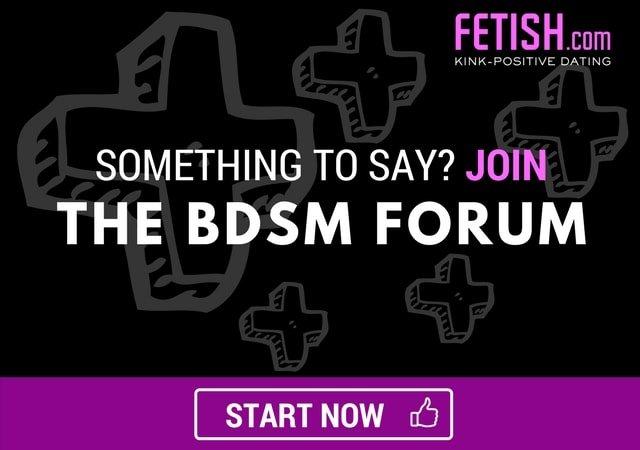 BDSM forum.  Say something!