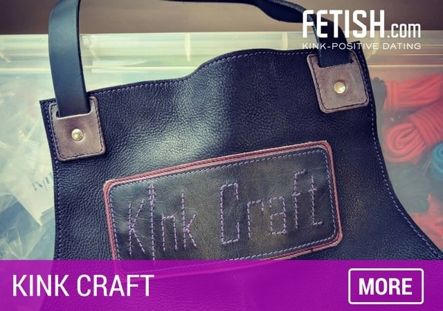 Kink Craft - Must See Sex Toys and Kinky Players by Fetish.com