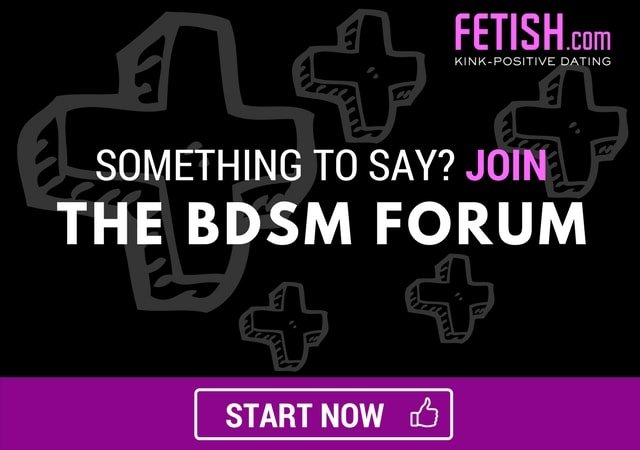 Say something in the BDSM forum on fetish.com