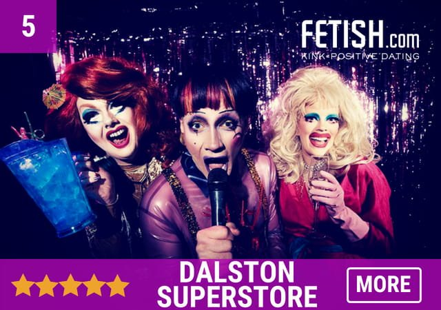 Dalston Superstore - Fetish.com's Best Gay Bars, Clubs and Gay Saunas in the UK