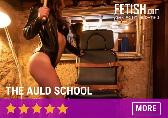 The Auld School - Fetish.com's Best BDSM Dungeons in the UK