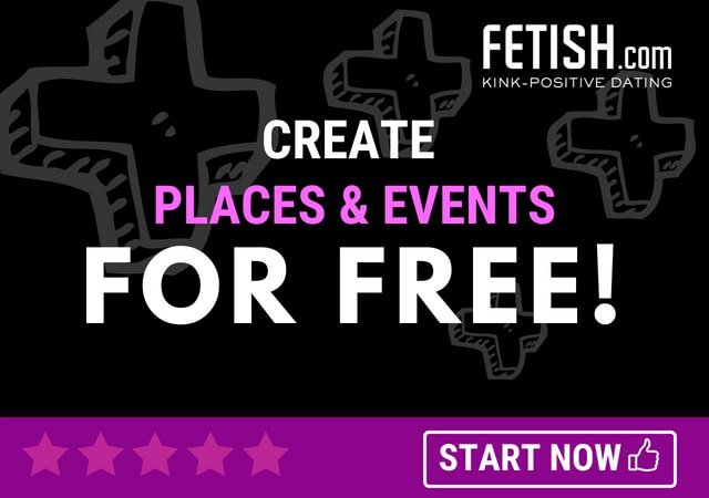 Create places and events listings for free on fetish.com