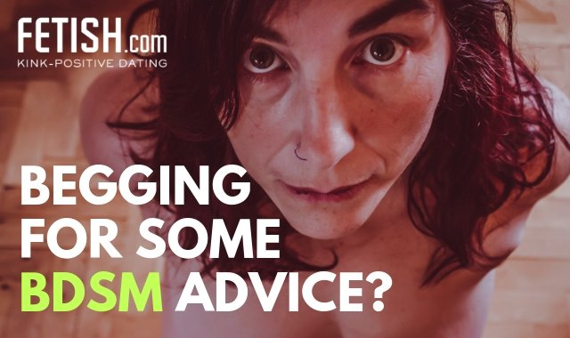 Mollys BDSM Tips and Advice.  Ask Her!